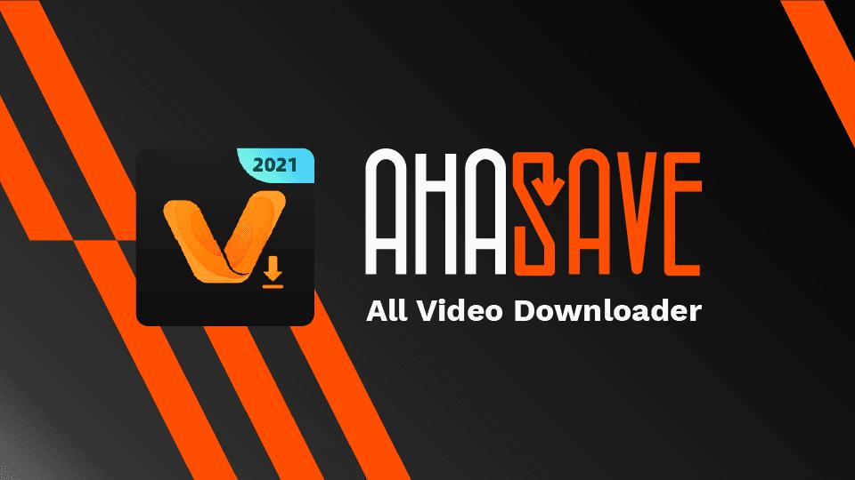 AhaSave Video Downloader